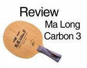 Review: Nittaku Ma Long Carbon 3