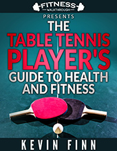 The Table Tennis Player's Guide to Health and Fitness - eBook by Kevin Finn